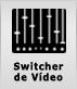 Switcher de Vídeo
